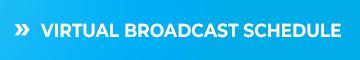Virtual Broadcast Schedule